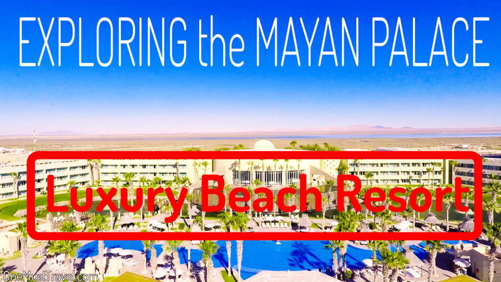 Mayan Palace Hotel and Resort